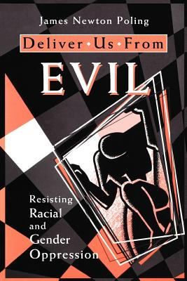 Deliver Us from Evil By Poling, James Newton
